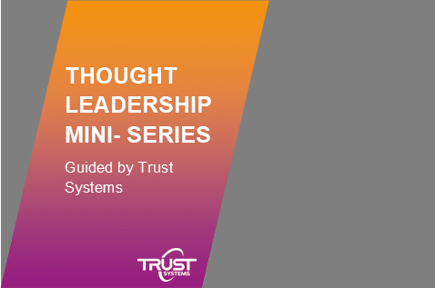 Thought Leadership Mini Series