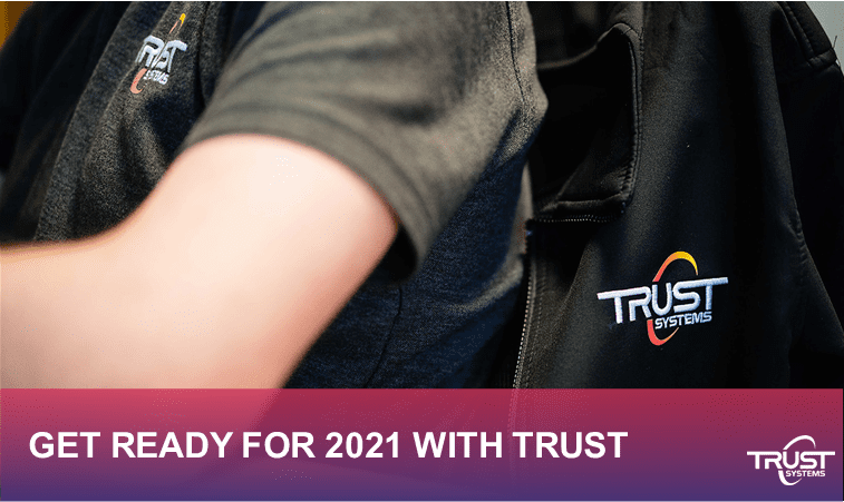 get 2021 ready with trust